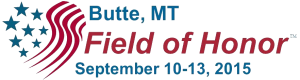 Butte, Montana Field of Honor - September 10-13, 2015